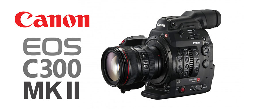 Canon EOS C300 MKII digital cinema camera