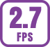 Up to 2.7 fps