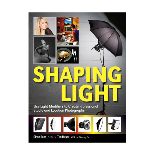 Shaping Light By Glenn Rand