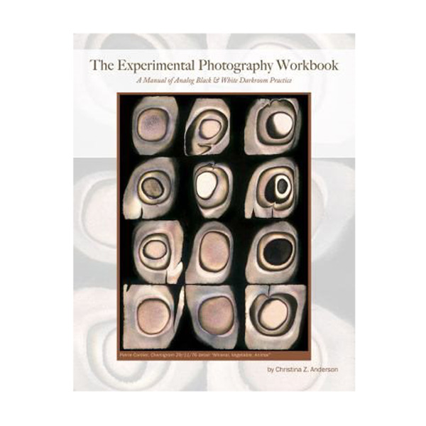 Deals Experimental Photography Workbook by Christina Z. Anderson – Paperback Book Before Special Offer Ends