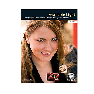 Amhearst Media | Available Light: Photographic Techniques for Using Existing Light Sources | 1885