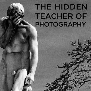 The Hidden Teacher of Photography by Thann Clark