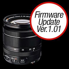 FUJINON XF Lens: XF18-55mm Firmware Update Ver.1.01