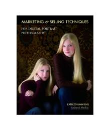 Amherst Media Marketing & Selling Techniques for Digital Portait Photographers by Kathleen Hawkins