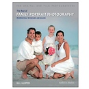 The Best of Family Portrait Photography by Bill Hurter
