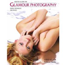 Amherst Media Master Guide for Glamour Photography by Chris Nelson