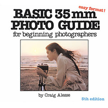 Basic 35mm Photo Guide For Beginning Photographers 5th Edition by Craig Alesse Image 0