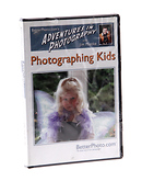 Adventures in Photography - Photographing Kids DVD