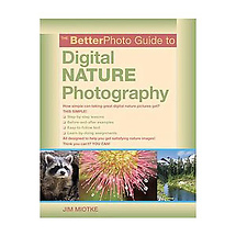 Amphoto Books Better Photo Guide to Digital Nature Photography by Jim Miotke