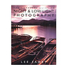 Amphoto Books | The Complete Guide to Night and Low-Light Photography | 0817450416