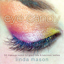 Amphoto Books Eye Candy, 50 Makeup Looks for Glam Lids and Luscious Lashes, by Linda Mason