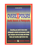 Overexposure Health Hazards in Photography
