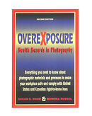 Overexposure Health Hazards in Photography