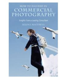 Amphoto Books How to Succeed in Commercial Photography, by Selina Maitreya