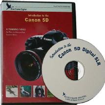 Blue Crane Digital Introduction to the Canon 5D Training DVD