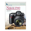 Introduction to the Nikon D90 Training DVD - Volume 1