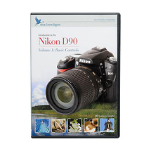 Blue Crane Digital Introduction to the Nikon D90 Training DVD - Volume 1
