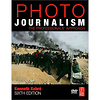 Photojournalism, Sixth Edition: The Professionals' Approach by Kenneth Kobre