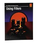 The Kodak Workshop Series Using Filters