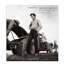 Hachette Book Group Wayne F. Miller 1942-1958 Photographs