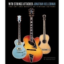 Rizzoli | The Art and Beauty of Vintage Guitars With Strings Attached | 9780345499783