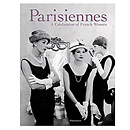 Parisiennes: A Celebration of French Women (Hardcover)