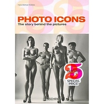 Taschen Photo Icons The Story Behind the Pictures