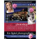 earson Education | Photoshop Elements 8 Book for Digital Photographers | 9780321660336