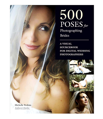500 Poses for Photographing Brides Image 0