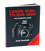 The Expanded Guide on Canon Rebel T1i Camera - Book