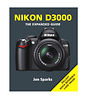 Ammonite Press The Expanded Guide on Nikon D3000 Camera - Book