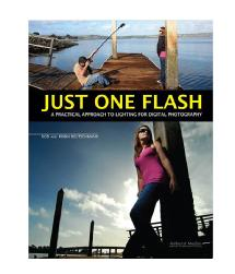 Amherst Media Just One Flash - A Practical Approach to Lighting for Digital Photography