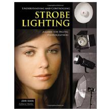 Amherst Media Understanding and Controlling Strobe Lighting - A Guide for Digital Photographers