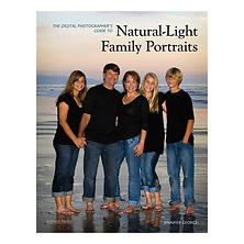 Natural Light Family Portraits Techniques for Professional Digital Photographers Book Image 0