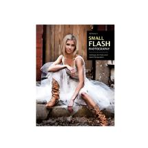 Amherst Media Bill Hurter's Small Flash Photography Techniques for Professional Digital Photographers Book