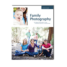 Family Photography: The Digital Photographer's Guide Image 0