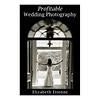 Samys Camera   Profitable Wedding Photography - Book   9781581157642