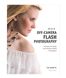 Off-Camera Flash Creative Techniques for Digital Photographers Book