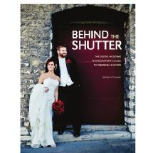 Amherst Media Behind The Shutter The Digital Wedding Photographer's Guide to Financial Success Book