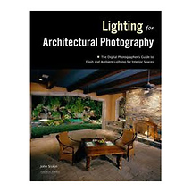 Amherst Media Photographing Architecture Lighting, Composition, Postproduction and Marketing Techniques Book