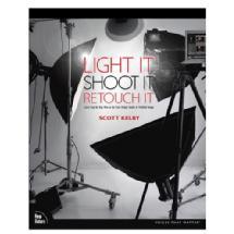 Pearson Education Light It, Shoot It, Retouch It