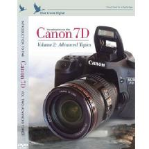 Blue Crane Digital Introduction to the Canon 7D, Volume 2: Advanced Topics