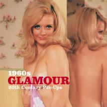 Ammonite Press 1960s Glamour: Twentieth Century Pin-Ups