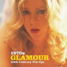 Ammonite Press 1970s Glamour: Twentieth Century Pin-Ups