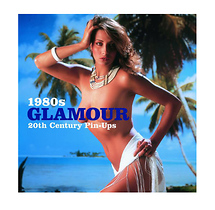 Ammonite Press 1980s Glamour: Twentieth Century Pin-Ups