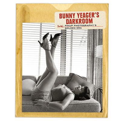 Bunny Yeager's Darkroom: Pin-up Photography's Golden Era Image 0