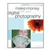 Wiley Publishing | Make Money with your Digital Photography | 9780470474310