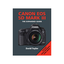The Expanded Guide, Canon EOS 5D Mark III Image 0
