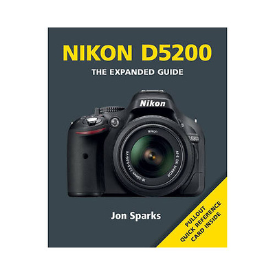 Nikon D5200 - The Expanded Guide Image 0