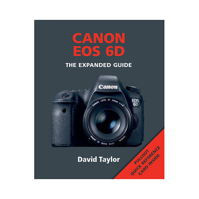 The Expanded Guide - Canon EOS 6D Image 0